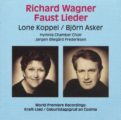 Richard Wagner: Faust Lieder - | Songs, Reviews, Credits