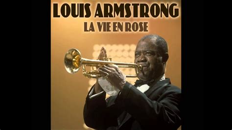 Louis Armstrong - la vie en rose - YouTube