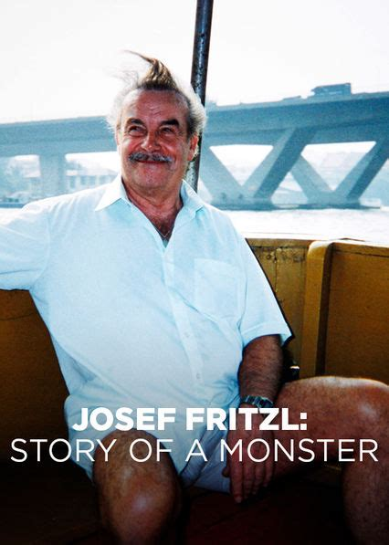 Is 'Josef Fritzl: Story of a Monster' available to watch
