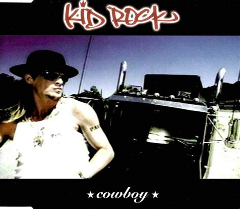 Kid Rock - Cowboy | Releases, Reviews, Credits | Discogs