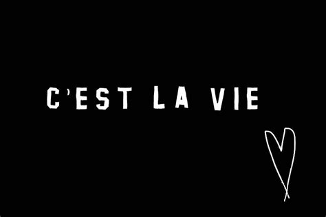 C'EST LA VIE | words | Pinterest