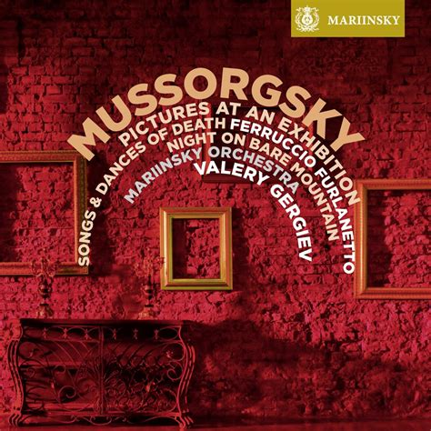 MUSSORGSKY Pictures at an Exhibition – The Mariinsky Label