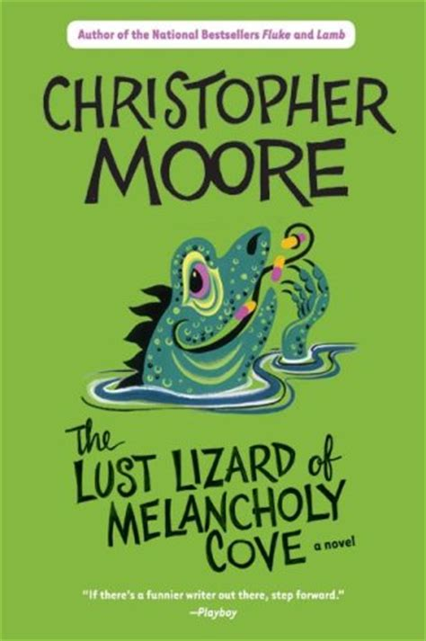 The Lust Lizard of Melancholy Cove (Pine Cove, #2) by