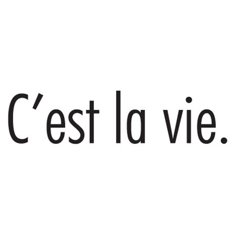C'est La Vie Wall Quotes™ Decal | WallQuotes