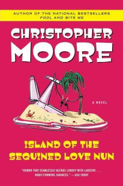 Island of the Sequined Love Nun, by Christopher Moore