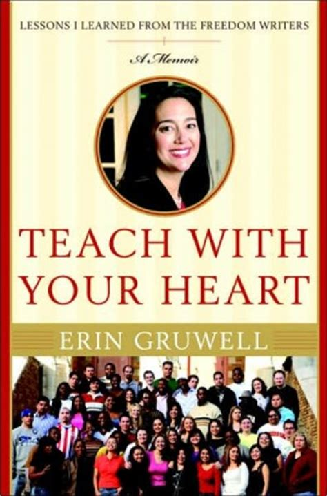 Erin Gruwell Freedom Writers Quotes