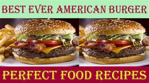 How to Make American Burger - Best Ever American Burgers
