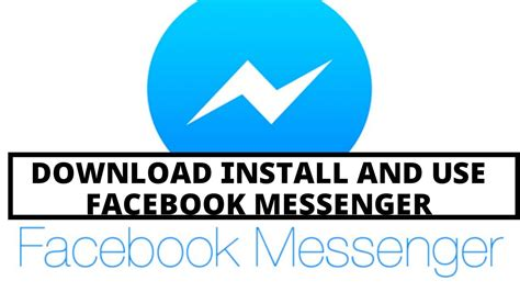How to download install and use Facebook Messenger | video