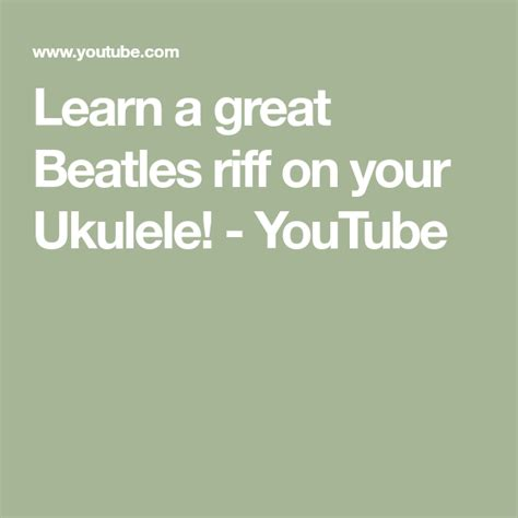 Learn a great Beatles riff on your Ukulele! - YouTube