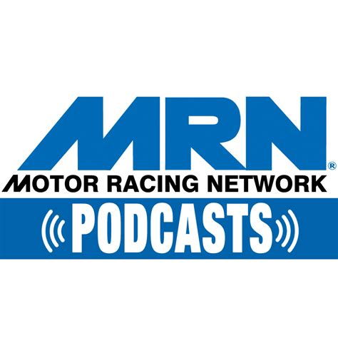 Motor Racing Network Podcasts | MRN