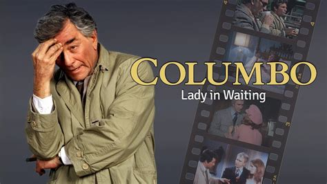 Columbo - S1 | Ep5 - Lady in Waiting - PODCAST - Peter