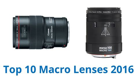 10 Best Macro Lenses 2016 - YouTube